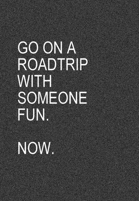 Road Trip With Friends Quote 1 Picture Quote #1