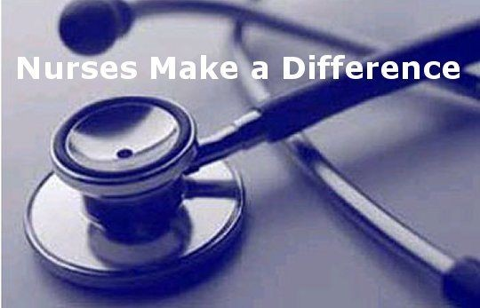 Nurses Make A Difference Quote 1 Picture Quote #1