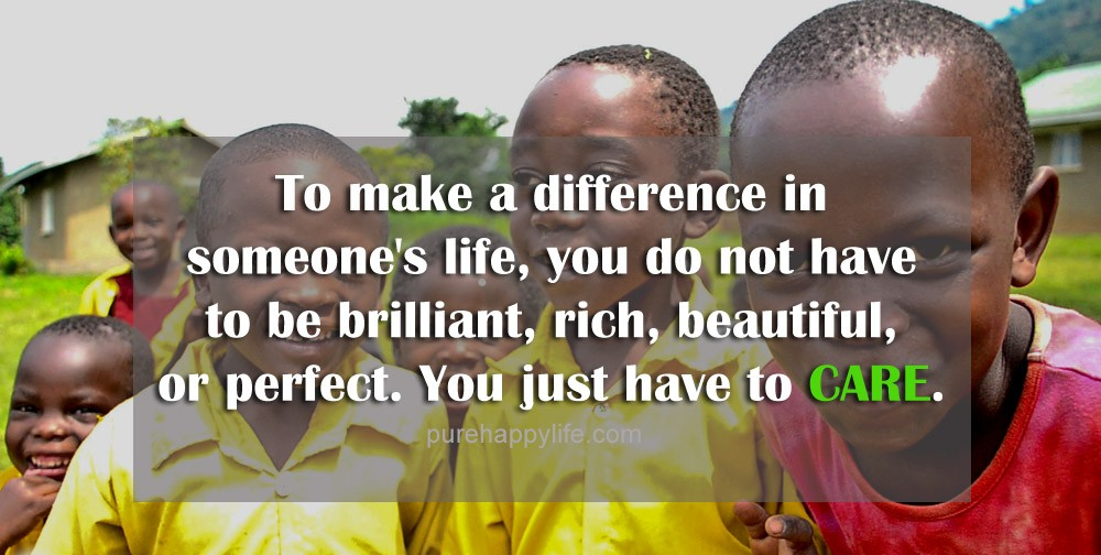 Make A Difference In Someones Life Quote 2 Picture Quote #1