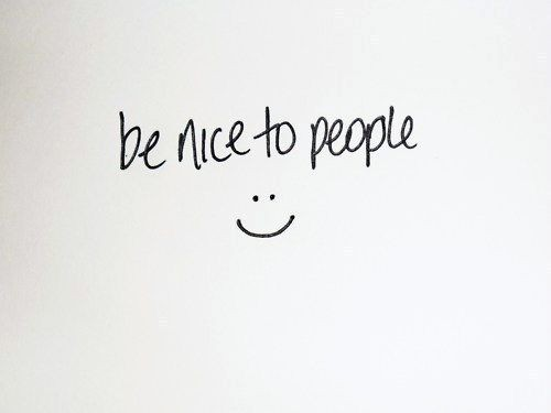 Be Nice Quote 2 Picture Quote #1