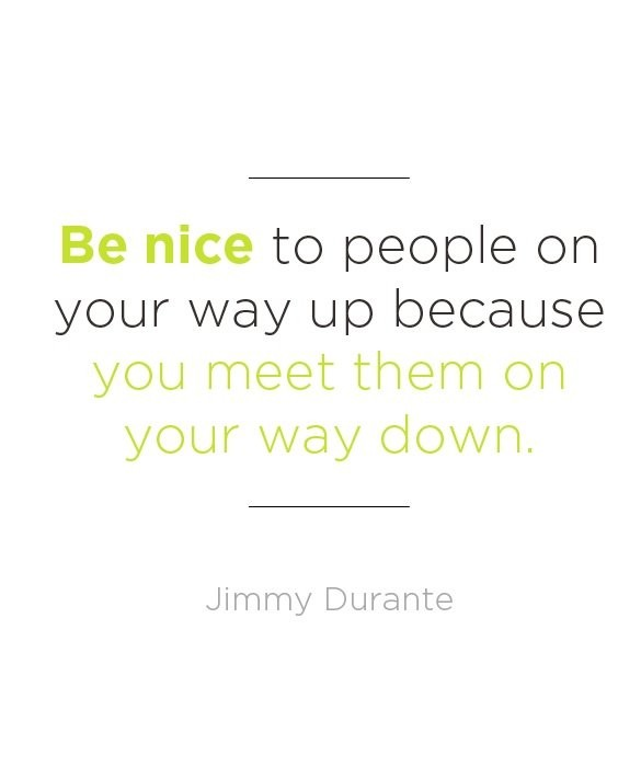 Be Nice Quote 3 Picture Quote #1