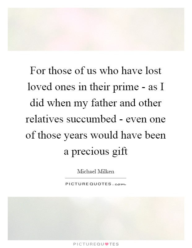 Lost My Loved One Quotes : Lost Loved Ones Quotes & Sayings Lost Loved Ones Picture Quotes