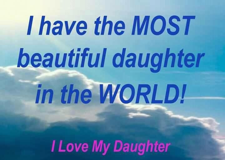 Love My Daughter Quote 4 Picture Quote #1