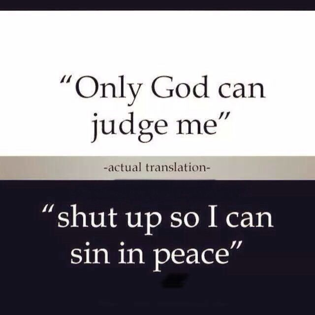 Only God Can Judge Me Quote | Quote Number 650454 | Picture ...