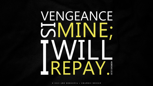 Vengeance Quote From The Bible 1 Picture Quote #1