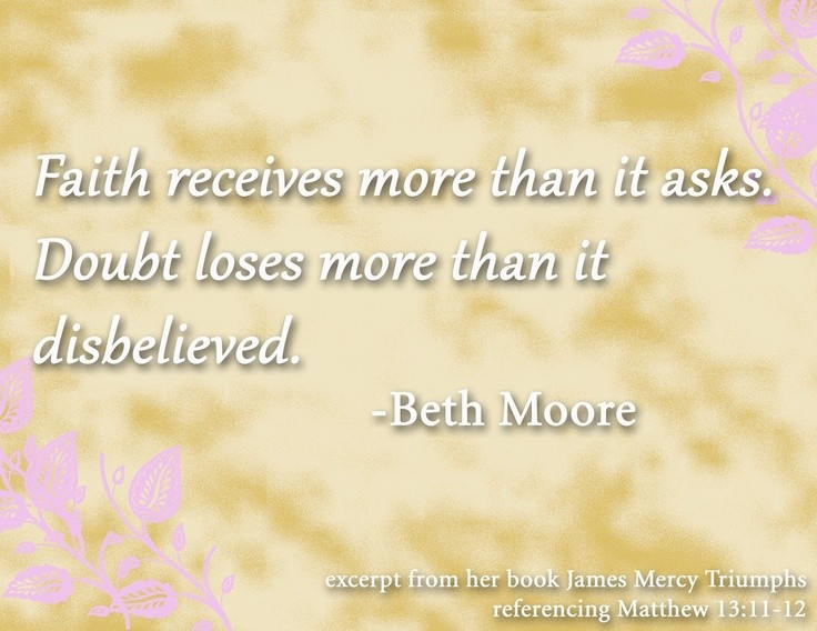 Beth Moore Quote 7 Picture Quote #1