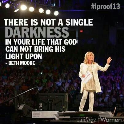 Beth Moore Quote 13 Picture Quote #1