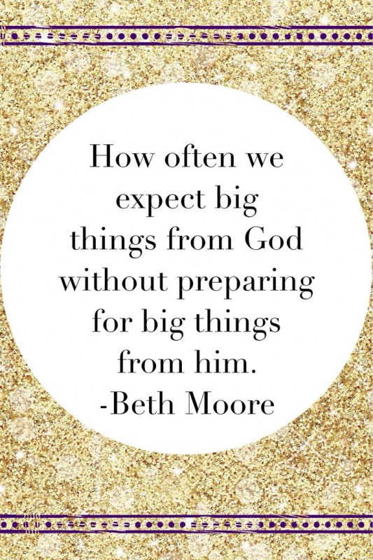 Beth Moore Quote 31 Picture Quote #1