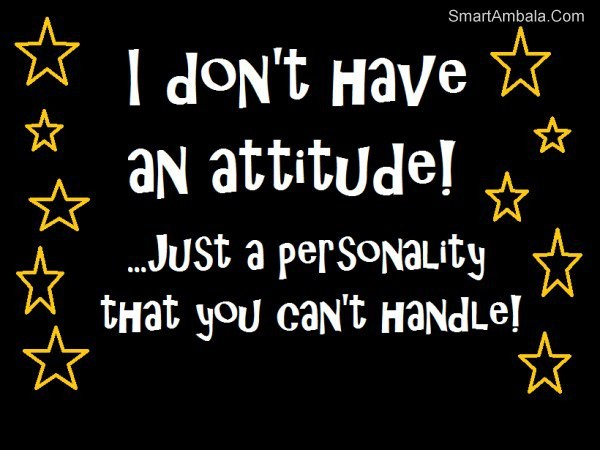 Funny Attitude Quote 1 Picture Quote #1