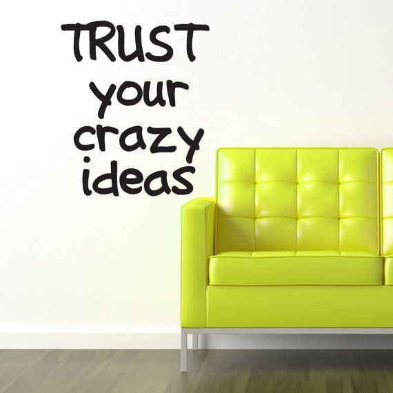 Crazy Idea Quote 1 Picture Quote #1