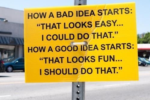 Bad Idea Quote 1 Picture Quote #1