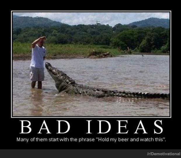 Bad Idea Quote 3 Picture Quote #1