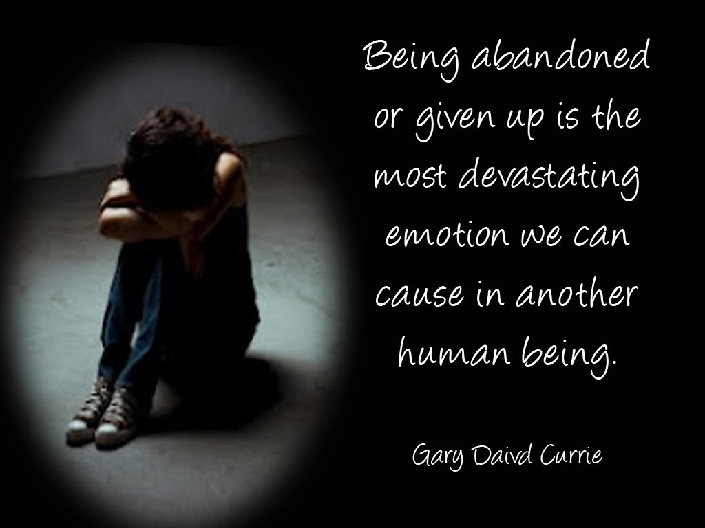 Abandonment Quote 4 Picture Quote #1