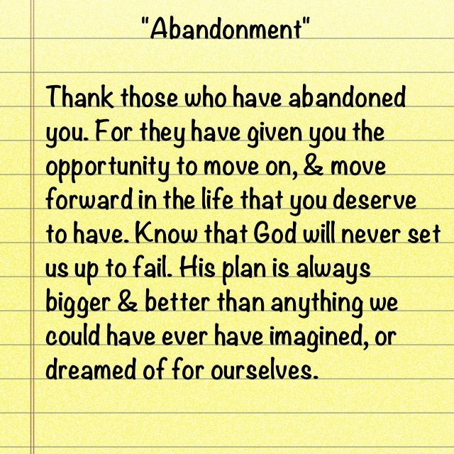 Abandonment Quote 7 Picture Quote #1