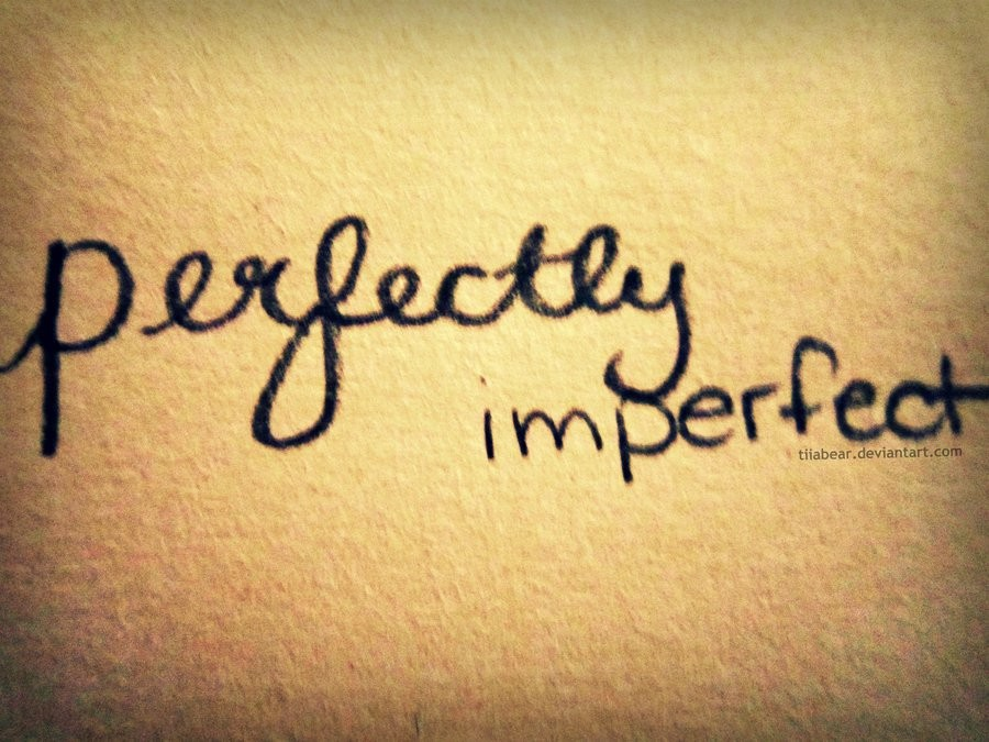 Perfectly Imperfect Quote 1 Picture Quote #1