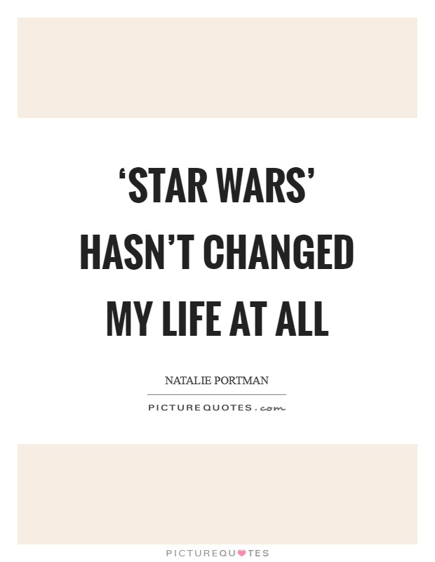 Star Wars Love Quotes Alluring Star Wars Quotes  Star Wars Sayings  Star Wars Picture Quotes