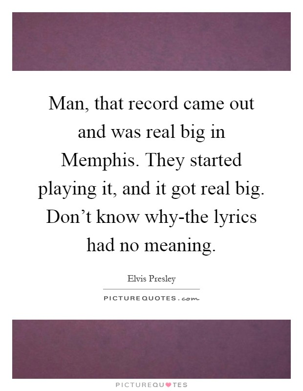 Elvis Presley Quotes & Sayings (317 Quotations) - Page 4