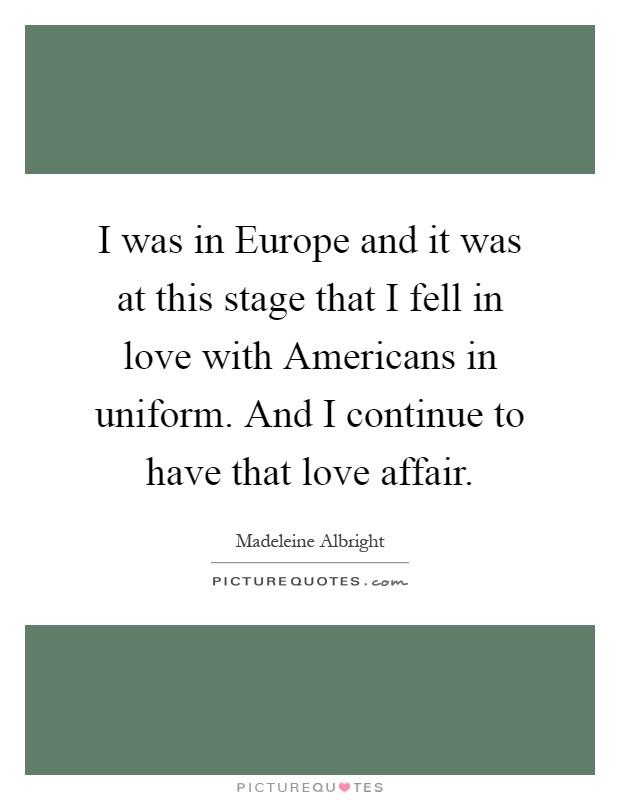 In Love Quotes Love Affair Quotes Madeleine Albright Quotes