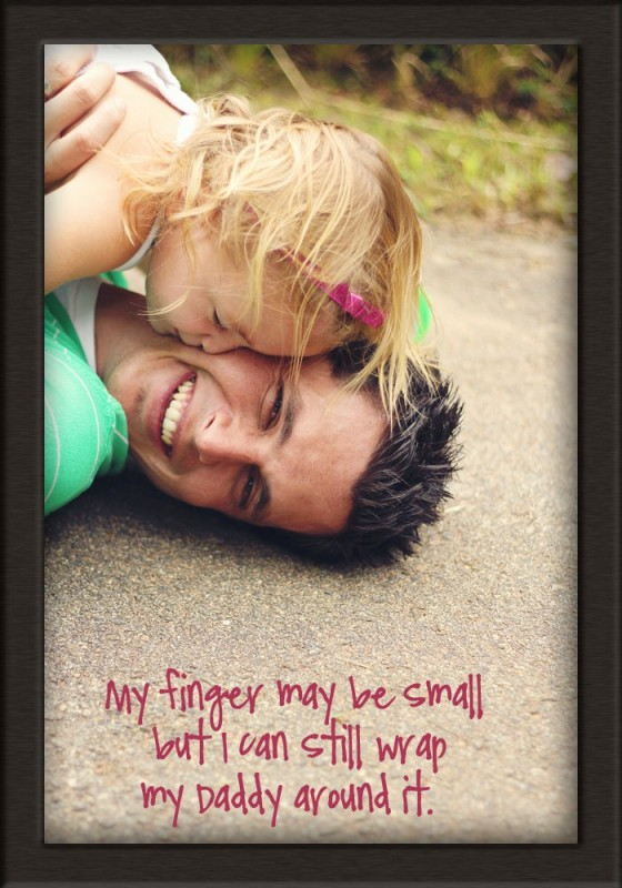 Daddy Quote From Daughter 1 Picture Quote #1