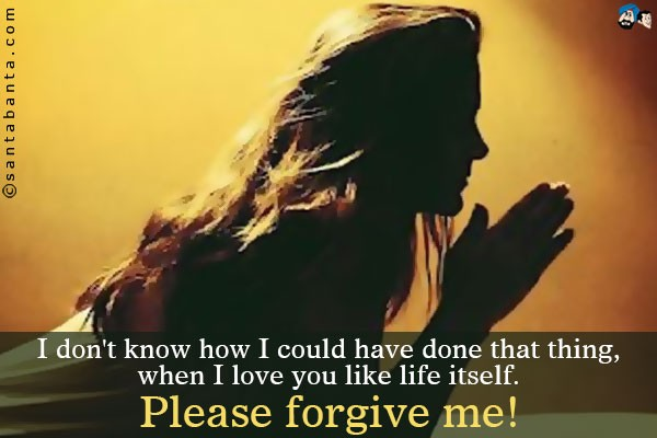 Please Forgive Me Quote 2 Picture Quote #1