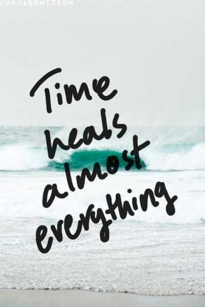 Time Heals Everything Quote 1 Picture Quote #1