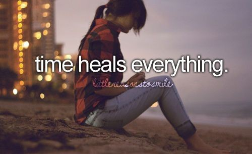 Time Heals Everything Quote 2 Picture Quote #1