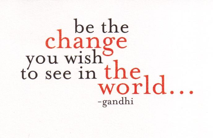 Change The World Quote 3 Picture Quote #1