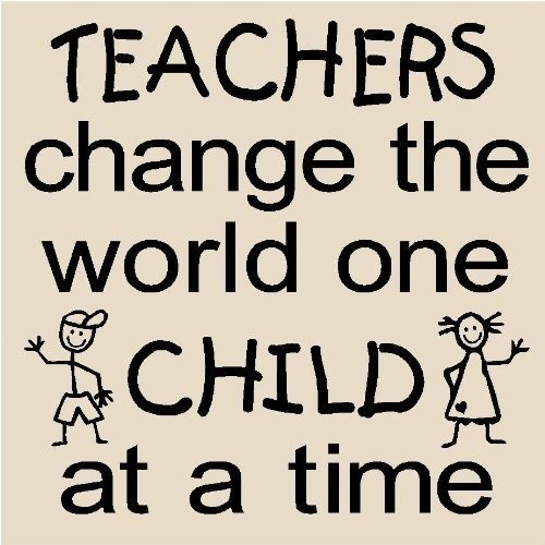 Teachers Change The World Quote 2 Picture Quote #1