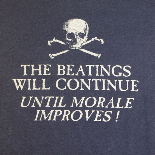 The beatings will continue until moral improves! Picture Quote #1