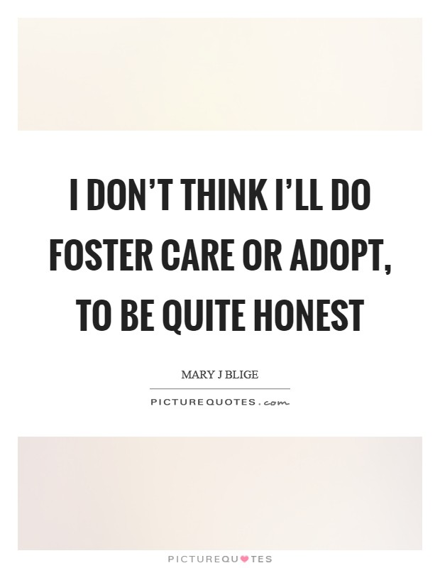 Foster Care Quotes Custom Foster Care Quotes & Sayings  Foster Care Picture Quotes