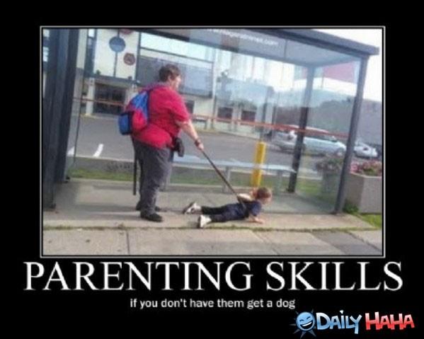 Bad Parenting Skills Quote 1 Picture Quote #1