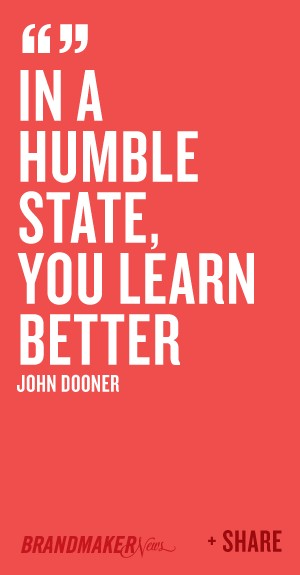 Learn To Be Humble Quote 2 Picture Quote #1