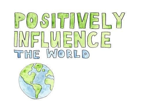 Positive Influence Quote 1 Picture Quote #1