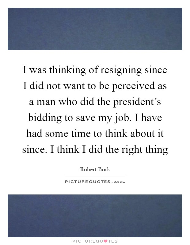 Resigning Quotes  Resigning Sayings  Resigning Picture Quotes