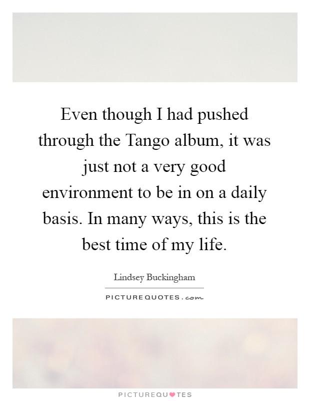 Quotes On Life Album: Tango Picture Quotes