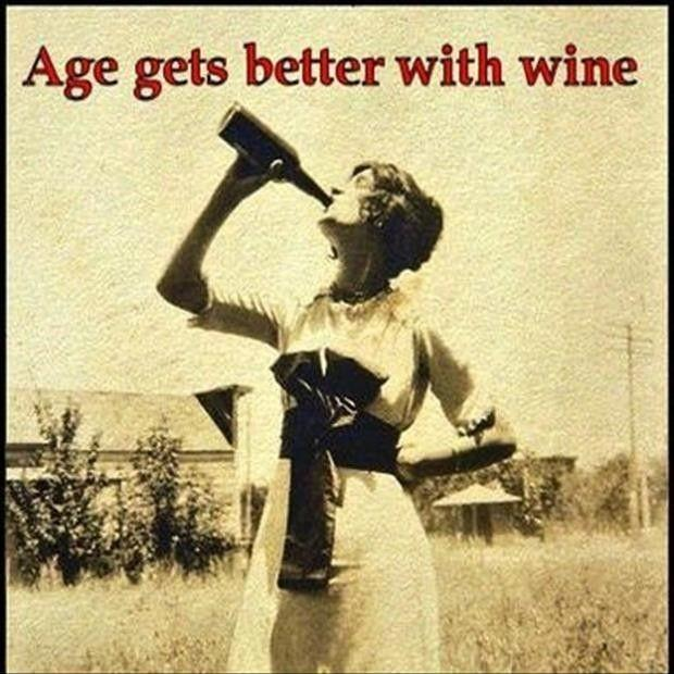 Age get better with wine Picture Quote #1