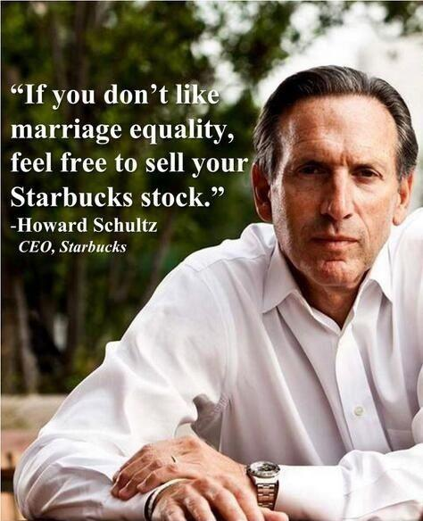If you don't like marriage equality, feel free to sell your Starbucks stock Picture Quote #1