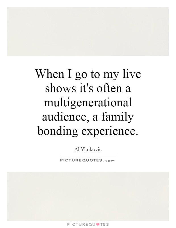 Bonding Quotes Awesome Family Bonding Quotes & Sayings  Family Bonding Picture Quotes