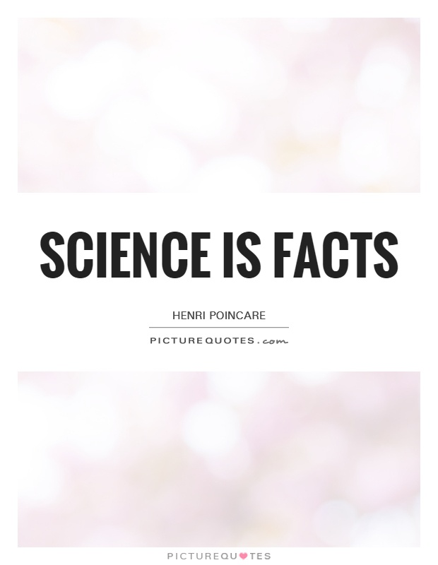 Science is facts Picture Quote #1