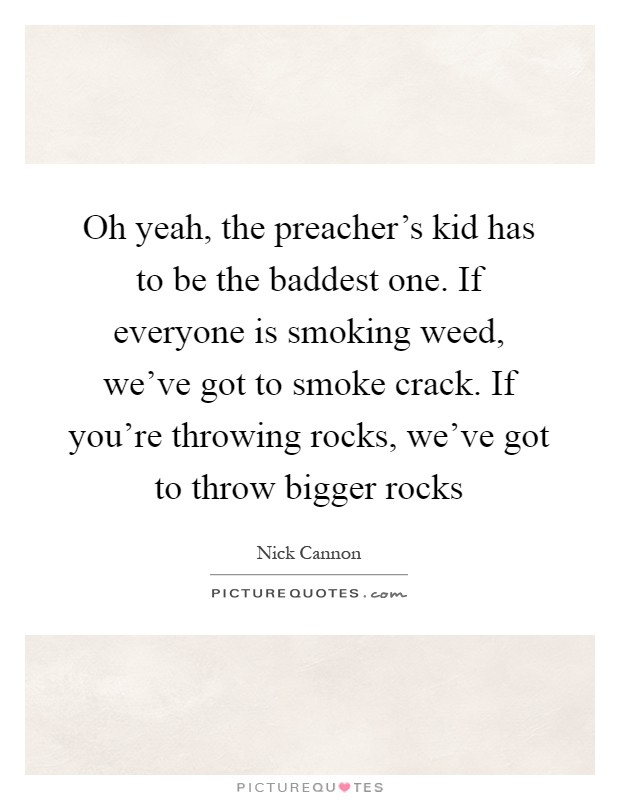 Smoking Weed Quotes & Sayings | Smoking Weed Picture Quotes ...
