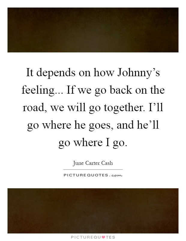June Carter Cash Quotes Sayings 26 Quotations
