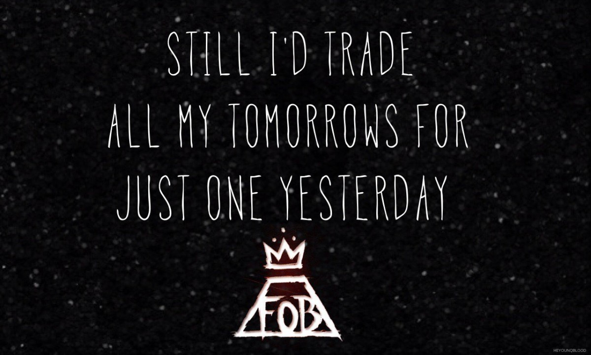 Fall Out Boy Quote 9 Picture Quote #1