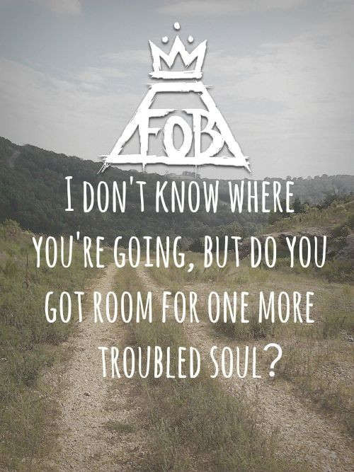 Fall Out Boy Quote 11 Picture Quote #1