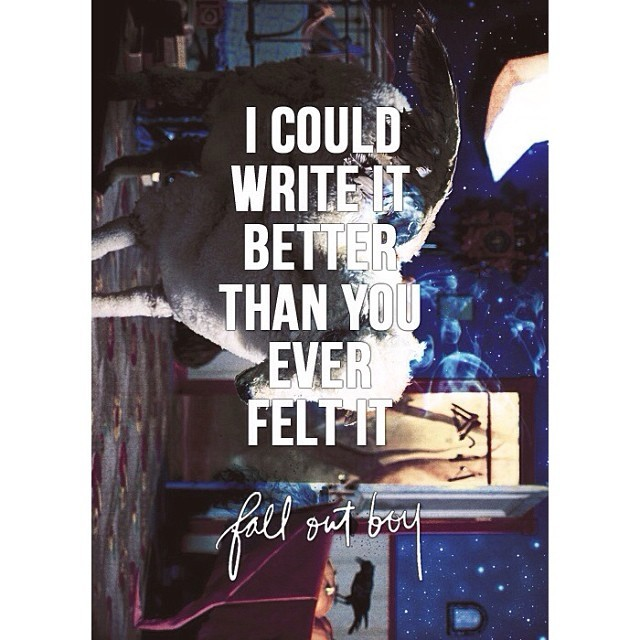 Fall Out Boy Quote 17 Picture Quote #1