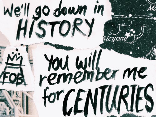 Centuries Fall Out Boy Quote 1 Picture Quote #1