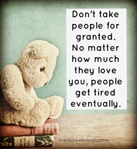Dont Take For Granted Love Quote 1 Picture Quote #1