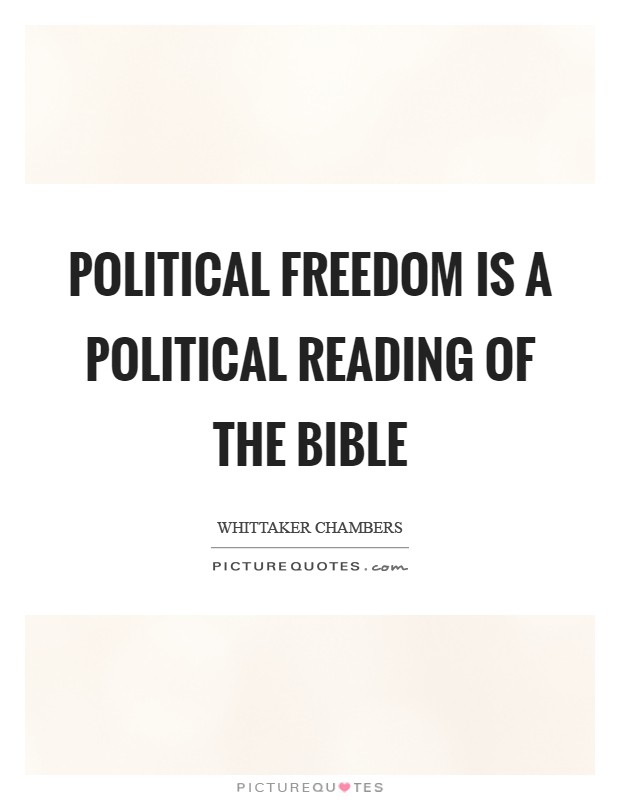 Political freedom is a political reading of the Bible Picture Quote #1