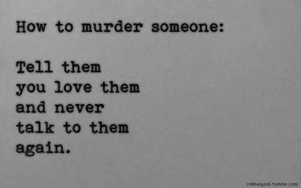 Murder Quote 3 Picture Quote #1