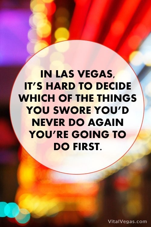 Vegas Quotes And Sayings