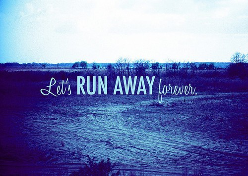 Running Away Quote 20 Picture Quote #1